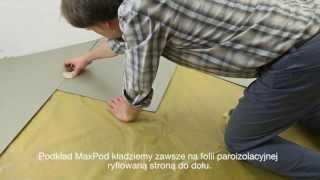 Poradnik jak układać podkład podłogowy pod panele Max-Pod fachowiec