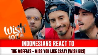Video Indonesians React To The Moffatts perform  Miss You Like Crazy  LIVE on Wish 107 5 Bus download MP3, 3GP, MP4, WEBM, AVI, FLV Januari 2018