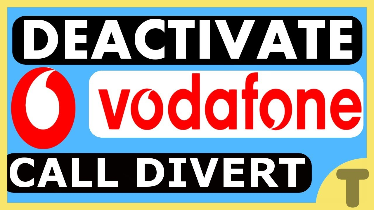 HOW TO DEACTIVATE CALL FORWARDING ON VODAFONE