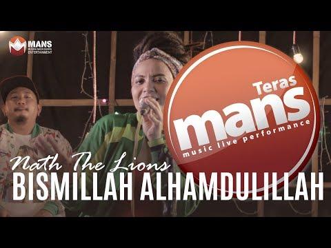 TERAS MANS - Nath The Lions - Bismillah Alhamdulillah (Live Version)