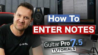 Learn Guitar Pro 7.5: Enter Notes