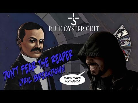 Song Meanings - Blue Oyster Cult: Don't Fear The Reaper (Lyric Breakdown/Interpretation)