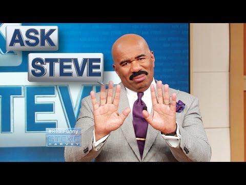 Ask Steve: You need therapy  || STEVE HARVEY