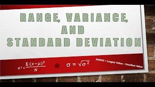 RANGE, VARIANCE, STANDARD DEVIATION: STATISICS