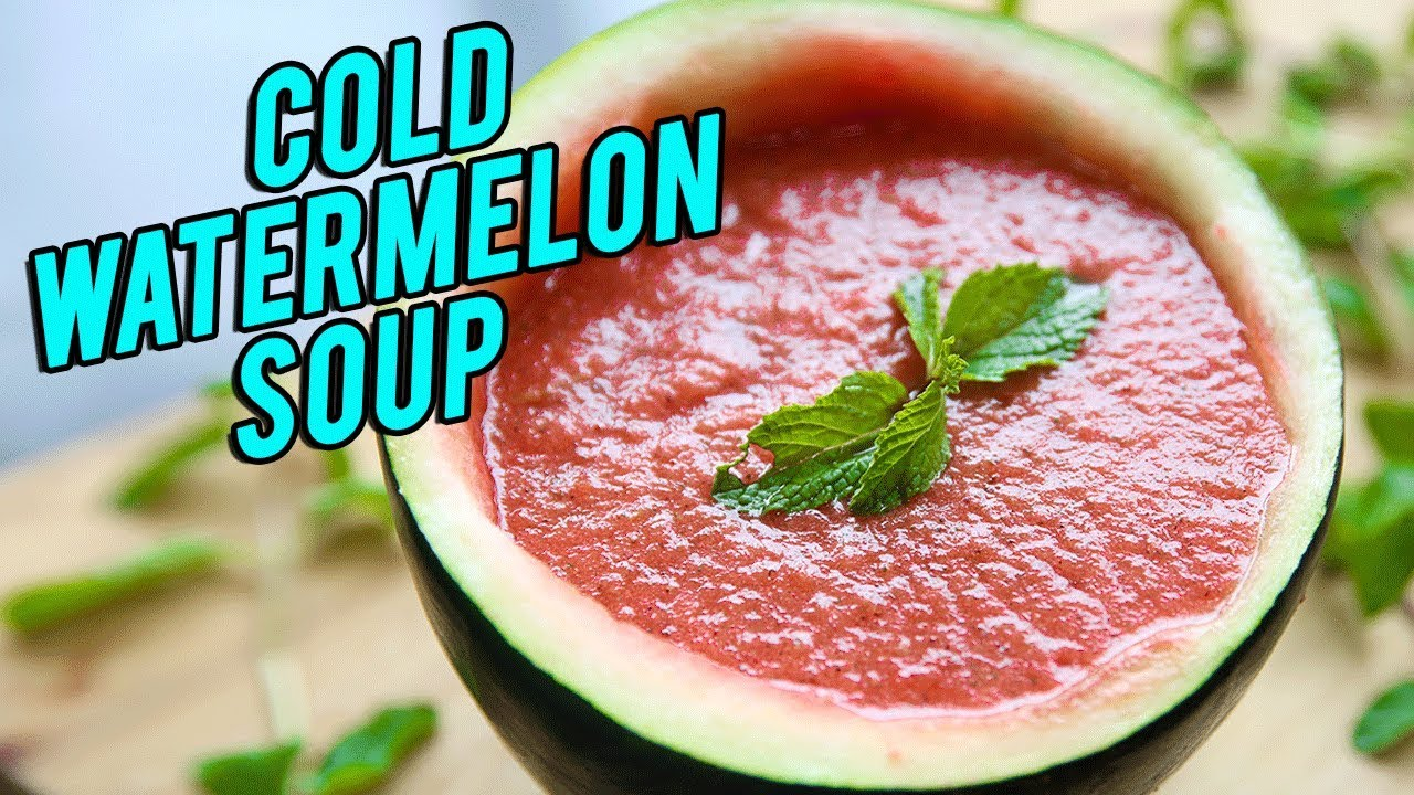 Cold Watermelon Soup Recipe How To Make Cold Soup Best Summer