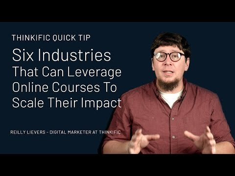 Six Industries That Use Online Courses To Scale Their Impact