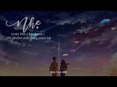 🎧 Nhẹ - Uyên Pím (Bệt Band)   Lyrics   Thất Tịch