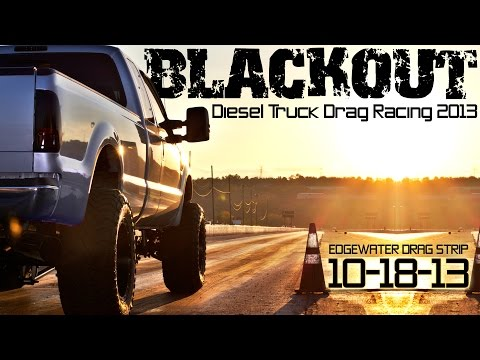 BLACKOUT diesel trucks drag racing Edgewater 2013