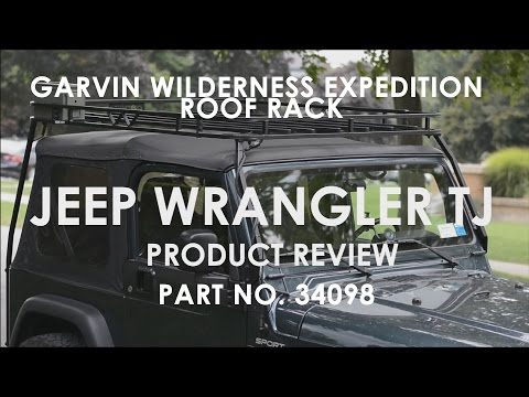 97-06 Jeep Wrangler TJ: Garvin Wilderness Expedition Roof Rack Review