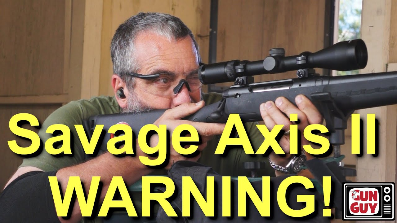 Why My Savage Axis II 30-06 Sucked