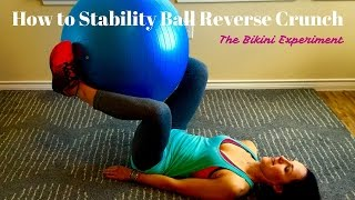 How to Stability Ball Reverse Crunch