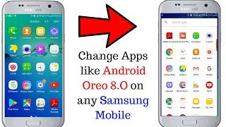 Get Android Oreo 8.0 on any Samsung Galaxy Mobile. | Awesome Look