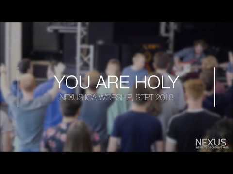 You Are Holy: Nexus ICA Worship