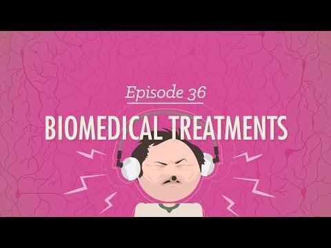 Biomedical Treatments: Crash Course Psychology #36