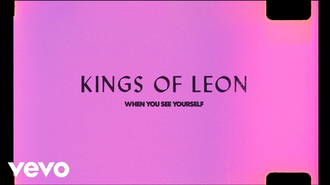 Kings Of Leon - When You See Yourself: A Discussion Part 3