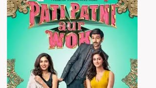 Pati Patni aur Woh First Look Out Featuring Kartik A , Bhumi P, Ananya P