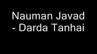 Nauman Javad - Darda Tanhai.wmv