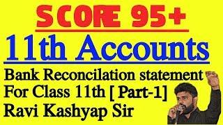 Bank Reconciliation statement[ Part-1] Class 11th Accounts