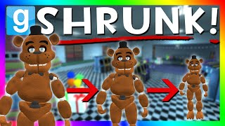 FREDDY GETS SHRUNK?! | Animatronic Shrink Ray Mod (Gmod Five Nights at Freddy