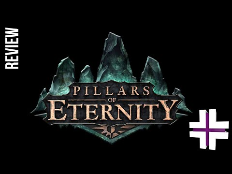 Pillars of Eternity - Game Review