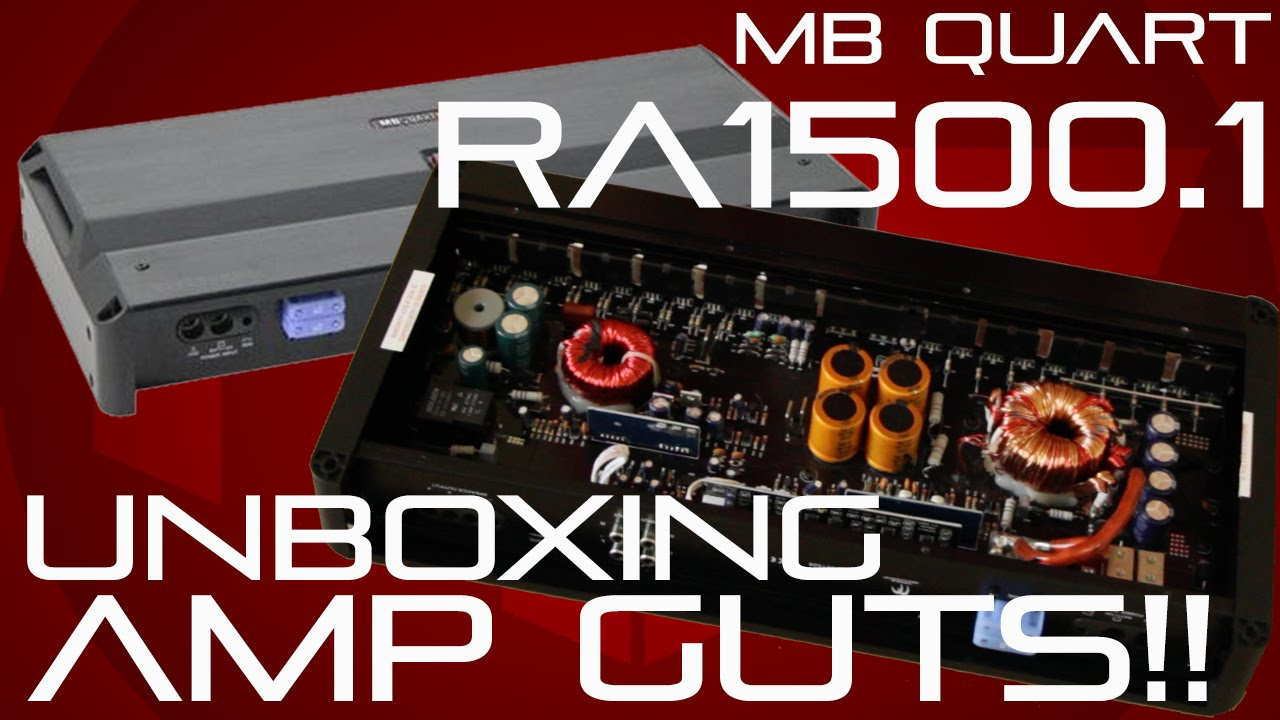 Mb Quart Amp Unboxing And Guts Youtube The Birth Of An Amplifier