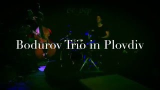 Bodurov trio - Stamp around live in Plovdiv