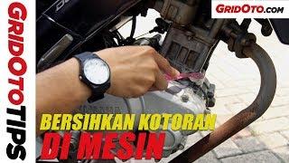 Cara Bersihkan Mesin Motor | GridOtoTips