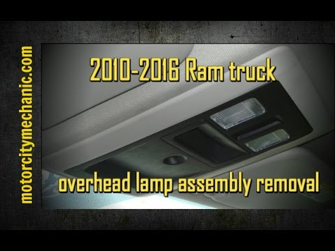 2010-2016 Ram truck overhead lamp assembly removal - YouTube