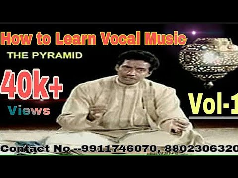 "How to learn ""VOCAL MUSIC"" with Riyaaz patterns, VOL-1 (09911746070)"
