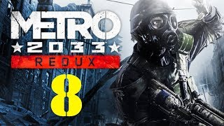 THE IMPOSSIBLE BRIDGE | Metro 2033 Redux - Ep 8 (Ranger Gameplay Walkthrough)
