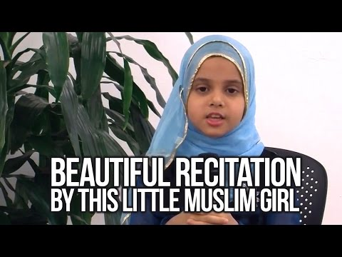 Beautiful Recitation by this little Muslim Girl thumbnail