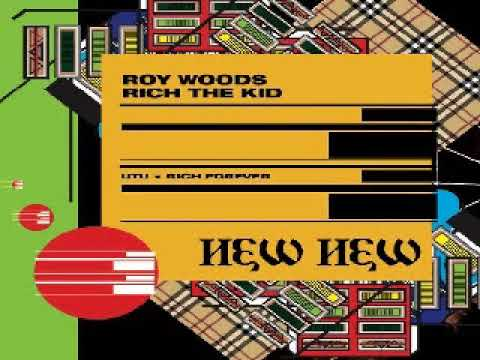 Download Roy Woods - New New (Feat. Rich The Kid)
