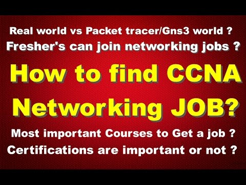 How To Find CCNA Networking Job  - Fresher's Can Join Networking Jobs ?