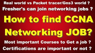 How to find CCNA Networking Job  - Fresher