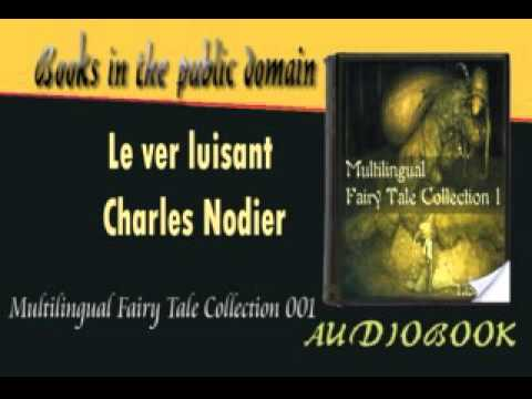 Le ver luisant Charles Nodier Audiobook