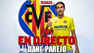 EN DIRECTO: Despedida de Dani Parejo tras fichar por el Villarreal