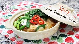 Korean Spicy Red Snapper Soup (도미 매운탕, DoMi MaeUnTang)  | Aeri's Kitchen