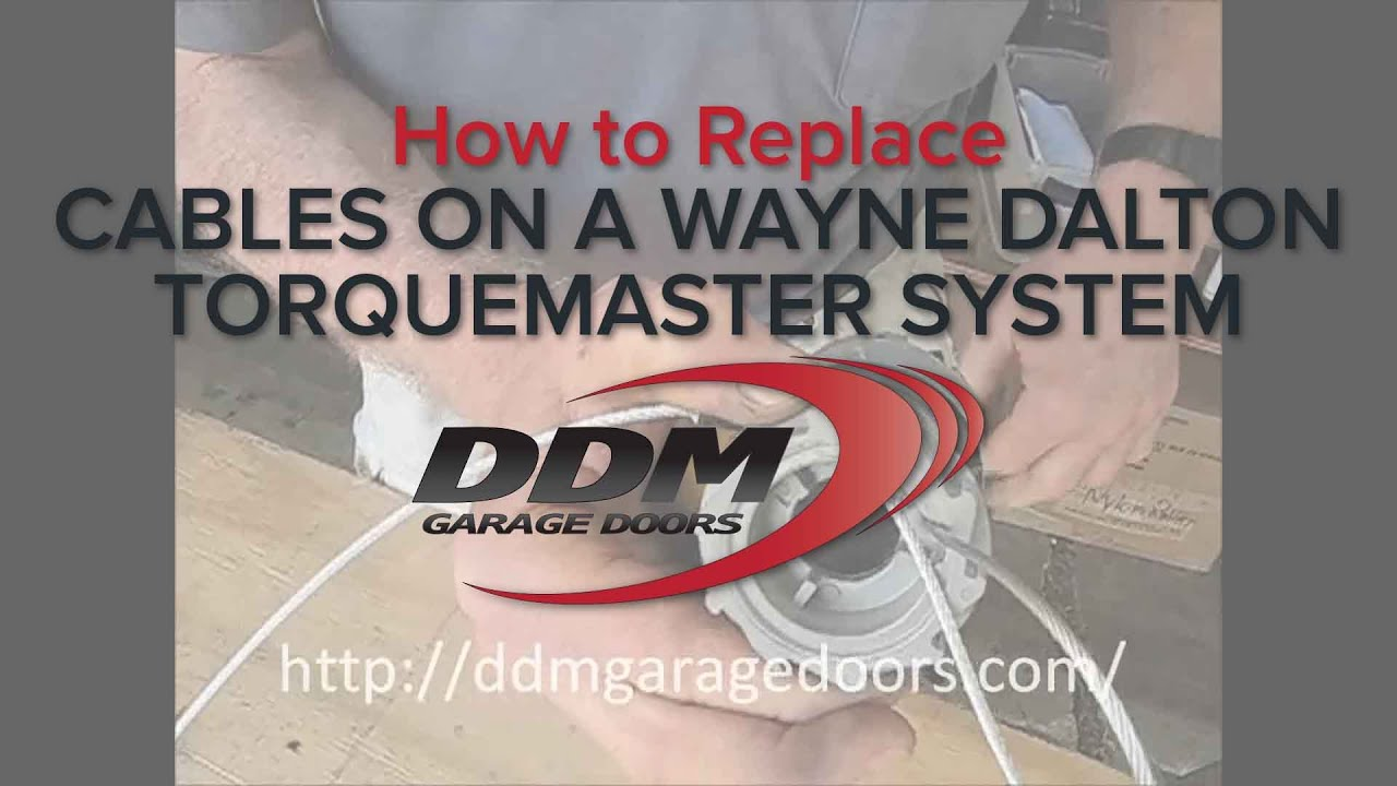 How To Replace Cables On A Wayne Dalton Torquemaster System Youtube