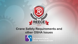 ReeceU - ISA Crane Safety Requirements and other OSHA Issues