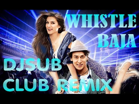 WHISTLE BAJA CLUB BANGER REMIX !!! -...