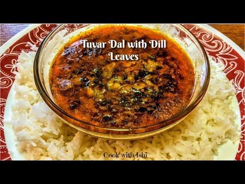 Suva bhaji or tuvar Dal ki Sabji|सुवा भाजी और तुवर दाल की सब