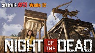 Night of the Dead | Welle 12 Zerschellt an Unserer Fallen Anlage #S2/21 Gameplay Deutsch