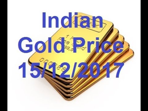 Indian  Gold Price today 15/12/2017