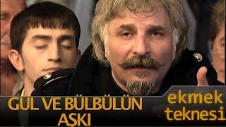 Ekmek Teknesi Bölüm 31 - Heredot Cevdet Gül ve Bülbülün Aşkı