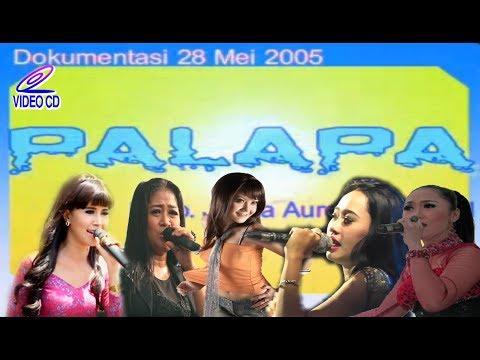 Full Video-Om.Palapa Lawas 2005 Dangdut Koplo Jadul Classic