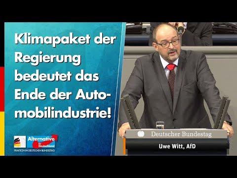 Klimapaket der Regierung bedeutet das Ende der Automobilindustrie! - Uwe Witt - AfD-Fraktion