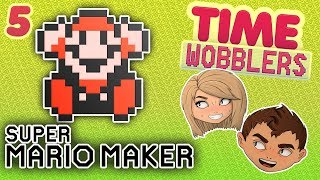 Super Mario Maker #5: Перешагни, а То Не Вырасту! - Time Wobblers