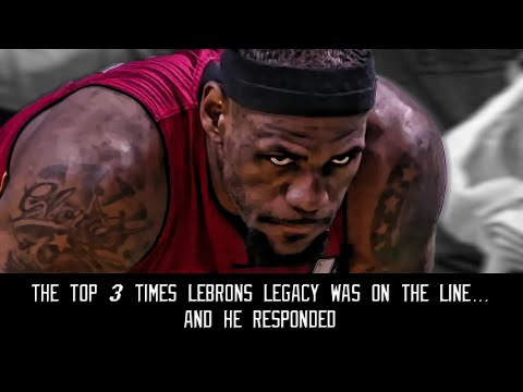Thumbnail: The top 3 times Lebron's legacy was on the line...and he responded
