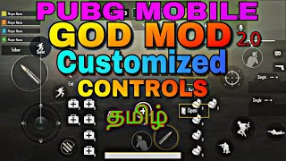 Pubg Mobile GOD MOD version 2.0 Customize CONTROLS Settings Layout in Tamil