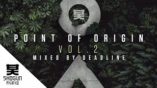 Point of Origin, Vol. 2 - Mixed by Deadline